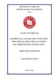 Luận văn Thạc sĩ Quản trị kinh doanh: Tạo động lực làm việc cho cán bộ nhân viên tại Tổng công ty Cổ phần Bưu chính Viettel Chi nhánh Ba Đình