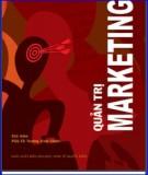 Những điều cần biết về Quản trị Marketing: Phần 1