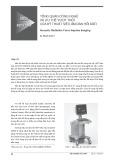 Tổng quan công nghệ và ưu thế vượt trội của kỹ thuật siêu âm đàn hồi ARFI