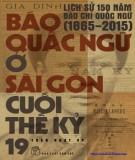 Lịch sử báo quốc ngữ ở Sài Gòn: Phần 1