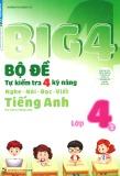 Tổng hợp kiểm tra các kỹ năng Tiếng Anh lớp 4 - Big 4