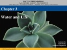 Lecture Campbell biology (9th edition) - Chapter 3: Water and life