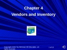 Lecture Computer accounting with quickbooks online: A cloud-based approach - Chapter 4: Vendors and inventory
