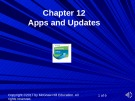 Lecture Computer accounting with quickbooks online: A cloud-based approach - Chapter 12: Apps and updates