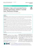 Workplace injury and associated factors among construction workers in Gondar town, Northwest Ethiopia