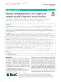 Abbreviated quantitative UTE imaging in anterior cruciate ligament reconstruction