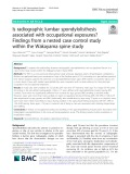 Is radiographic lumbar spondylolisthesis associated with occupational exposures? Findings from a nested case control study within the Wakayama spine study