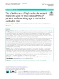 The effectiveness of high molecular weight hyaluronic acid for knee osteoarthritis in patients in the working age: A randomised controlled trial