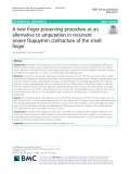 A new finger-preserving procedure as an alternative to amputation in recurrent severe Dupuytren contracture of the small finger