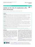 Update on the risks of complications after knee arthroscopy