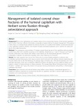 Management of isolated coronal shear fractures of the humeral capitellum with Herbert screw fixation through anterolateral approach