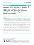 Simplified Chinese version of hip and knee replacement expectations surveys in patients with osteoarthritis and ankylosing spondylitis: Cross-cultural adaptation, validation and reliability