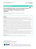 Musculoskeletal pain and associated factors among Ethiopian elementary school children