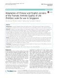 Adaptation of Chinese and English versions of the psoriatic arthritis quality of life (PsAQoL) scale for use in Singapore