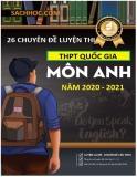 26 chuyên đề luyện thi THPT Quốc gia môn Tiếng Anh năm 2021