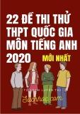 22 đề thi thử THPT Quốc gia môn Tiếng Anh năm 2020
