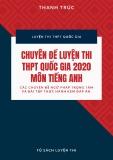 Chuyên đề luyện thi THPT Quốc gia 2020 môn Tiếng Anh