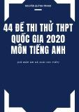 44 đề thi thử THPT Quốc gia 2020 môn Tiếng Anh (Có đáp án và giải chi tiết)