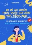 50 đề dự đoán THPT Quốc gia 2020 môn Tiếng Anh (Có đáp án và giải chi tiết)