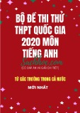Bộ đề thi thử THPT Quốc gia 2020 môn Tiếng Anh (Có đáp án và giải chi tiết)