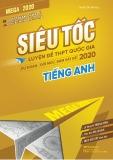 Siêu tốc luyện đề THPT Quốc gia 2020 môn Tiếng Anh