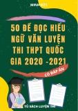 50 đề đọc hiểu Ngữ văn luyện thi THPT Quốc gia 2021 (Có đáp án)