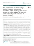 The British Society for Rheumatology Biologics Registers in Ankylosing Spondylitis (BSRBR-AS) study: Protocol for a prospective cohort study of the long-term safety and quality of life outcomes of biologic treatment
