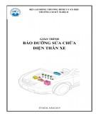 Giáo trình Bảo dưỡng và sửa chữa điện thân xe: Phần 1