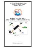 Đề cương bài giảng mô đun: Điều khiển hệ thống Cơ điện tử sử dụng vi điều khiển