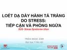Bài giảng Loét dạ dày hành tá tràng do Stress: Tiếp cận và phòng ngừa