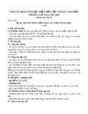 Giáo án môn Giáo dục thể chất lớp 1 sách Cánh Diều - Bài 16: Chuyền bóng bằng hai tay theo hàng dọc