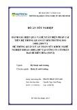 Đồ án tốt nghiệp chuyên ngành Quản lý môi trường: Đánh giá hiệu quả và đề xuất biện pháp cải tiến Hệ thống quản lý môi trường ISO 14001:2004 và Hệ thống quản lý An toàn sức khỏe nghề nghiệp OHSAS 18001:2007 tại Công ty bảo bì Biên Hòa (Sovi)