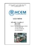 Giáo trình Tổ chức và quản lý sản xuất - CĐ Cơ Điện Hà Nội