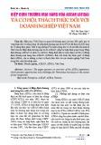 Hiệp định thương mại hàng hóa ASEAN (ATIGA) và cơ hội, thách thức đối với doanh nghiệp Việt Nam