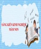 Sáng kiến kinh nghiệm Mầm non: Một số biện pháp góp phần giáo dục lễ giáo cho trẻ mẫu giáo tại trường Mầm non