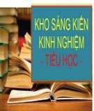Sáng kiến kinh nghiệm Tiểu học: Một số giải pháp sử dụng phương pháp dạy học theo dự án trong chương trình Tiếng Anh lớp 4