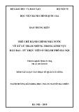 Tóm tắt Luận văn Thạc sĩ Quản lý công: Thể chế hành chính nhà nước về xử lý tham nhũng trong lĩnh vực đất đai – Từ thực tiễn ở thành phố Hà Nội