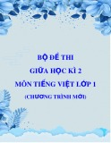 Bộ đề thi giữa học kì 2 môn Tiếng Việt lớp 1 (Chương trình mới)