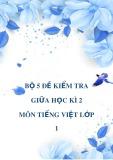 Bộ 5 đề kiểm tra giữa học kì 2 môn Tiếng Việt lớp 1