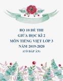 Bộ 10 đề thi giữa học kì 2 môn Tiếng Việt lớp 3 năm 2019-2020 có đáp án