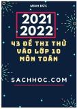 43 đề thi thử vào lớp 10 môn Toán năm 2021-2022