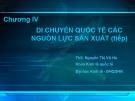 Bài giảng Kinh tế quốc tế: Chương 4(tt) - ThS. Nguyễn Thị Vũ Hà