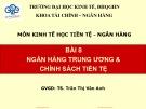Bài giảng Kinh tế học tiền tệ - Ngân hàng: Bài 8 - TS. Trần Thị Vân Anh