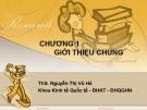 Bài giảng Kinh tế quốc tế: Chương 1 - ThS. Nguyễn Thị Vũ Hà