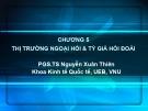 Bài giảng Kinh tế quốc tế: Chương 5 - ThS. Nguyễn Thị Vũ Hà