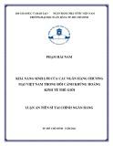 Luận án Tiến sĩ Tài chính ngân hàng: Khả năng sinh lời của các ngân hàng thương mại Việt Nam trong bối cảnh khủng hoảng kinh tế thế giới