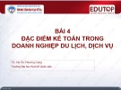 Bài giảng Kế toán doanh nghiệp thương mại: Bài 4 - TS. Hà Thị Phương Dung