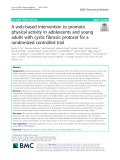 A web-based intervention to promote physical activity in adolescents and young adults with cystic fibrosis: Protocol for a randomized controlled trial