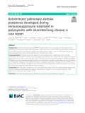 Autoimmune pulmonary alveolar proteinosis developed during immunosuppressive treatment in polymyositis with interstitial lung disease: A case report