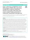 Does a pulmonary rehabilitation based ERAS program (PREP) affect pulmonary complication incidence, pulmonary function and quality of life after lung cancer surgery? Study protocol for a multicenter randomized controlled trial